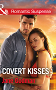 Covert Kisses (Mills & Boon Romantic Suspense) (Sons of Stillwater, Book 1)