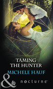 Taming The Hunter (Mills & Boon Nocturne)