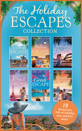 The Holiday Escapes Collection (Mills & Boon e-Book Collections)