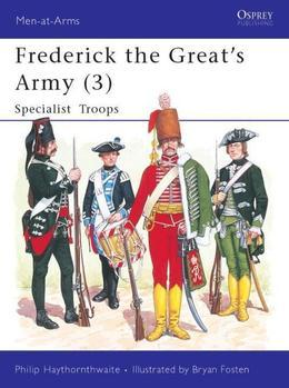 Frederick the Great's Army (3): Specialist Troops