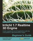 Irrlicht 1.7 Realtime 3D Engine Beginner's Guide