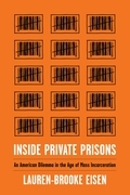 Inside Private Prisons