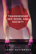 Transgender Sex Work and Society