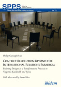 Conflict Resolution Beyond the Realist Paradigm