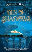 Den of Shadows: The gripping new fantasy novel that will hold you in thrall (Gambler's Den series, Book 1)