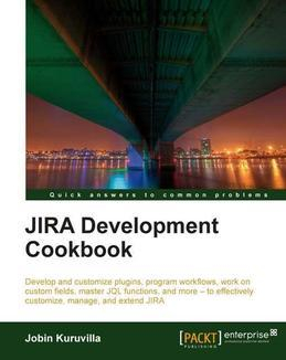 JIRA Development Cookbook
