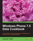 Windows Phone 7.5 Data Cookbook