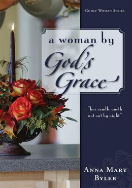 A Woman by God's Grace