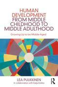Human Development from Middle Childhood to Middle Adulthood: Growing Up to be Middle-Aged