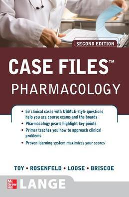 Case Files Pharmacology