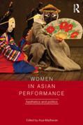 Women in Asian Performance: Aesthetics and politics