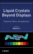Liquid Crystals Beyond Displays: Chemistry, Physics, and Applications