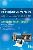 Photoshop Elements 10 Digital Classroom