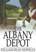 The Albany Depot: A Farce