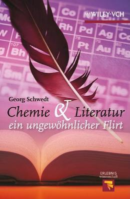 Chemie und Literatur: ein ungewohnlicher Flirt