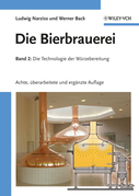 Die Bierbrauerei: Band 2: Die Technologie der Wrzebereitung