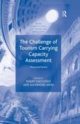 The Challenge of Tourism Carrying Capacity Assessment: Theory and Practice