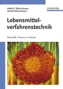 Lebensmittelverfahrenstechnik: Rohstoffe, Prozesse, Produkte