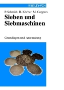 Sieben und Siebmaschinen: Grundlagen und Anwendung
