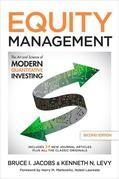 Equity Management, Second Edition: The Art and Science of Modern Quantitative Investing, Second Edition