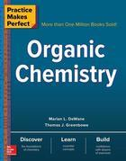 Practice Makes Perfect Organic Chemistry