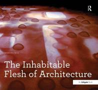 The Inhabitable Flesh of Architecture