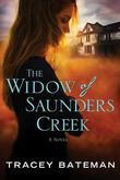 The Widow of Saunders Creek: A Novel