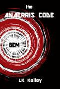 The Anaerries Code: Part 1 The Gemma