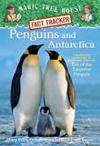 Magic Tree House Fact Tracker #18: Penguins and Antarctica: A Nonfiction Companion to Magic Tree House #40: Eve of the Emperor Penguin