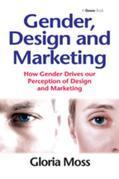 Gender, Design and Marketing: How Gender Drives our Perception of Design and Marketing