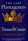 The Last Plantagenet: The Pageant of England, Vol. 4