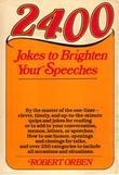 2400 Jokes to Brighten Your Speeches