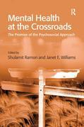 Mental Health at the Crossroads: The Promise of the Psychosocial Approach