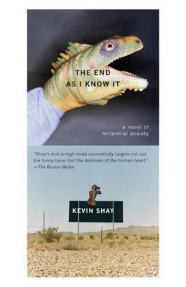 The End As I Know It: A Novel of Millenial Anxiety