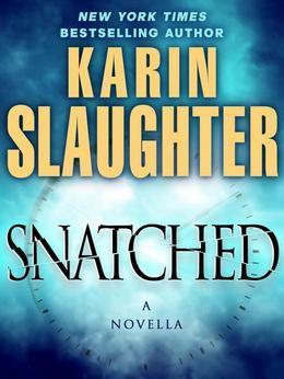 Snatched: A Novella