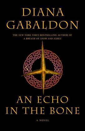 An Echo in the Bone: A Novel