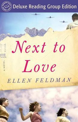 Next to Love (Random House Reader's Circle Deluxe Reading Group Edition): A Novel