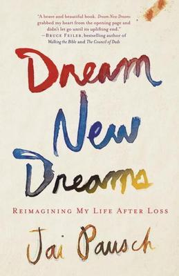 Dream New Dreams: From Orchard, Farm, and Market