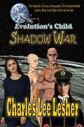 Evolution's Child - Shadow War