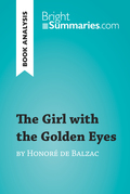 The Girl with the Golden Eyes by Honoré de Balzac (Book Analysis)