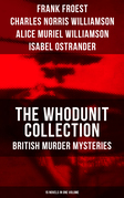 THE WHODUNIT COLLECTION: British Murder Mysteries (15 Novels in One Volume)