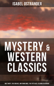 ISABEL OSTRANDER: Mystery & Western Classics: One Thirty, The Crevice, Anything Once, The Fifth Ace & Island of Intrigue