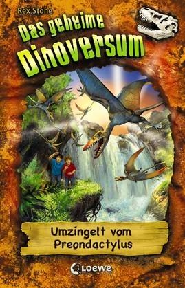 Das geheime Dinoversum 17 - Umzingelt vom Preondactylus