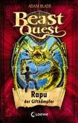 Beast Quest 25 - Rapu, der Giftkämpfer