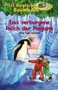 Das magische Baumhaus 38 - Das verborgene Reich der Pinguine
