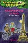 Das magische Baumhaus 33 - Geheimauftrag in Paris