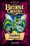 Beast Quest 30 - Toxodera, die Raubschrecke