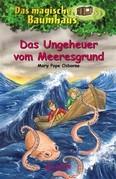 Das magische Baumhaus 37 - Das Ungeheuer vom Meeresgrund