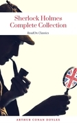Sherlock Holmes: The Complete Collection (ReadOn Classics)