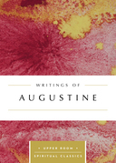 Writings of Augustine (Annotated)